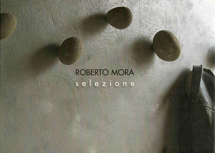 """Roberto Mora """"selezione"""""""
